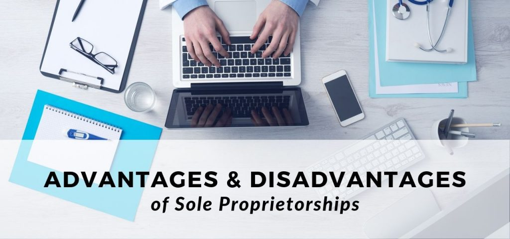 Sole Proprietorships Pros and Cons