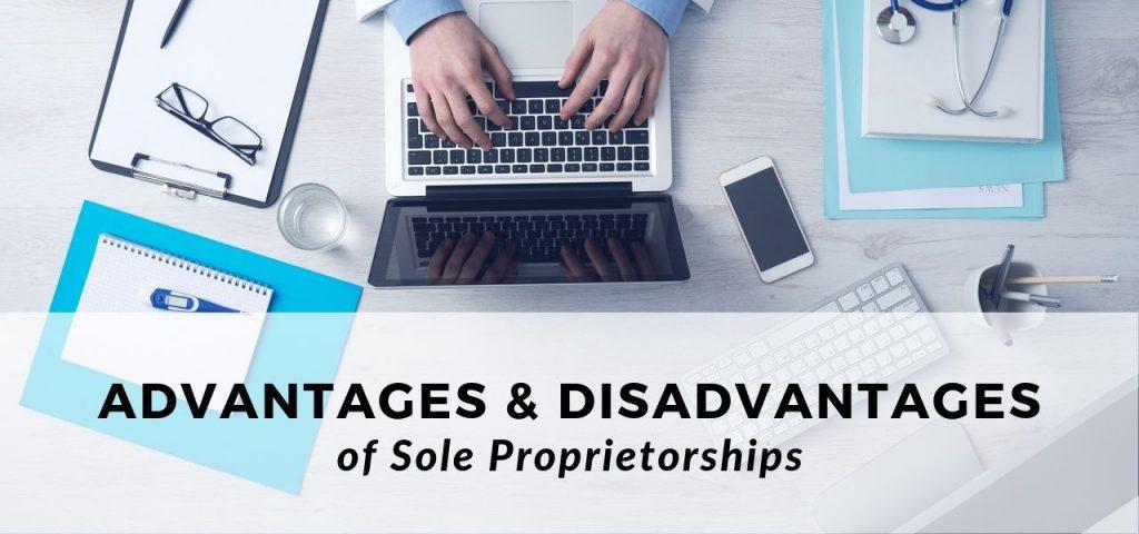 Sole Proprietorships Pros and Cons