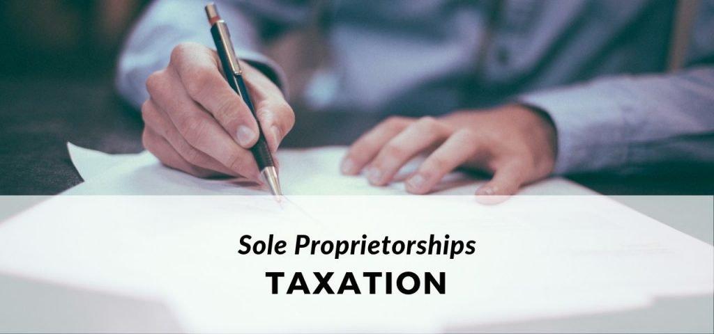 Sole Proprietorships Taxation