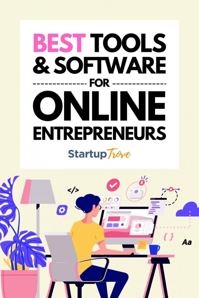 Best Tools and Software for Online Entrepreneurs